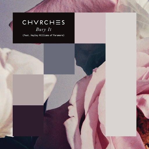 CHVRCHES альбом Bury It