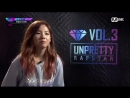 Unpretty Rapstar 3 160729 Episode 1 English Subtitles