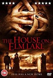Дом на озере вязов / House on Elm Lake (2017)