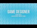 Гейм-дизайнер. Его роль и профессиональный путь.