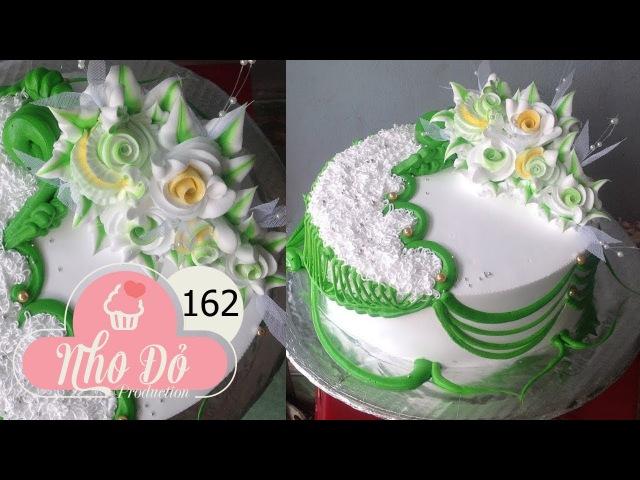 Cách Làm Bánh Kem Đơn Giản Đẹp 162 Cake Icing Tutorials Buttercream 162