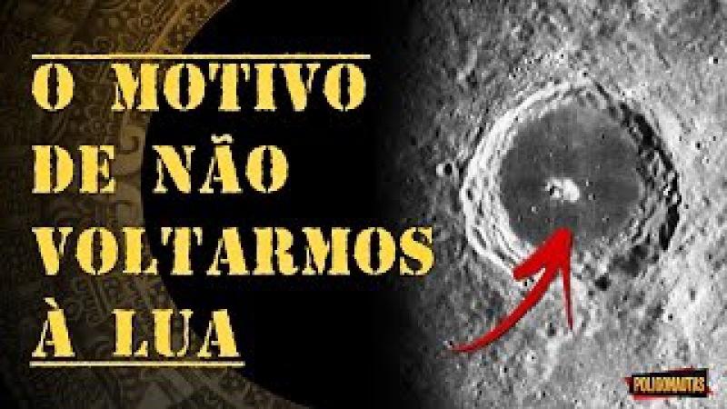 Conheça o Verdadeiro Motivo da NASA não Voltar mais à Lua | Lenda ou Fato?