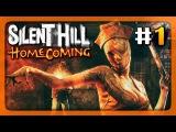 КОШМАРНЫЙ ГОСПИТАЛЬ ✅ Silent Hill: Homecoming Прохождение #1