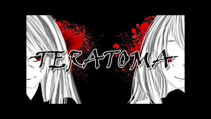 【Saya Scarlet х Felya】☆ Teratoma ☆