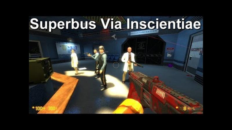 Суперавтобус через...? [Black Mesa: Superbus Via Inscientiae]