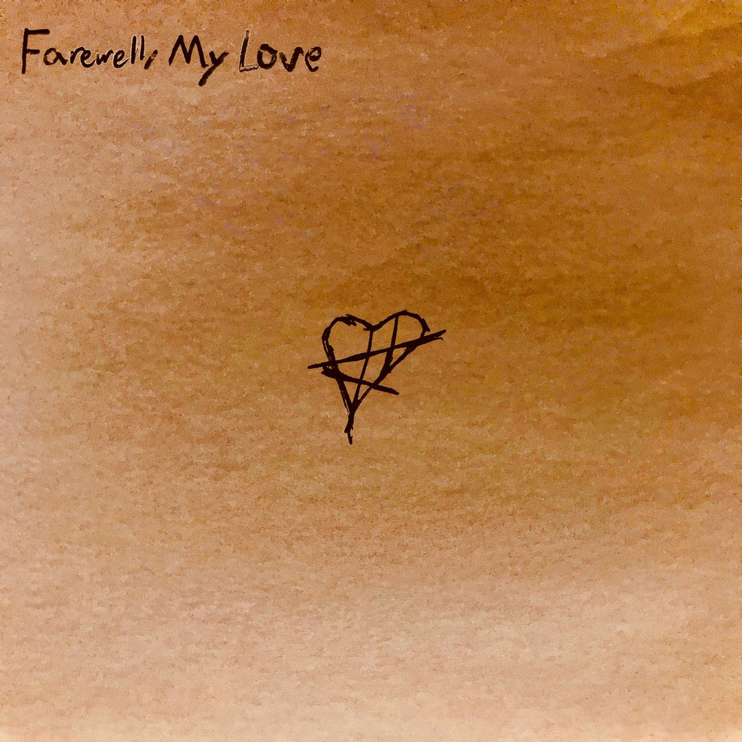 Farewell, My Love - Farewell, My Love [EP] (2018)
