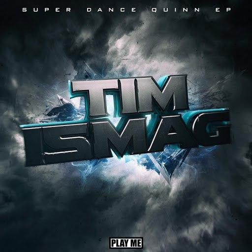 Tim Ismag альбом Super Dance Quinn EP