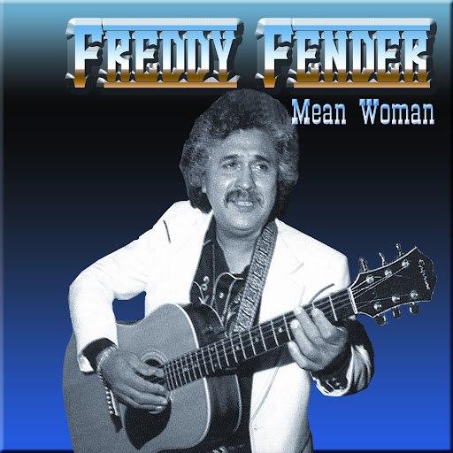Freddy Fender альбом Mean Woman