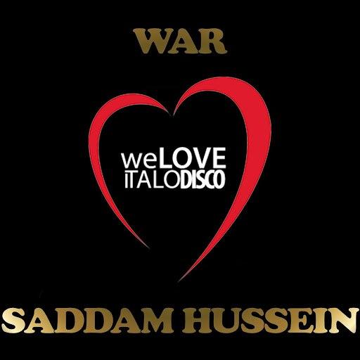War альбом Saddam Hussein (Italo Disco)