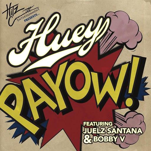 Huey альбом PaYOW!