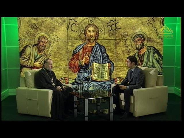 Беседы с батюшкой. Апостол Павел. Эфир от 26 июня 2017г