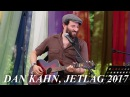 Dan Kahn joined by Vanya Zhuk Bulat Okudzhava's Songs англ JETLAG июнь 2017