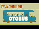 Eğitici ÇizgiFilm. Çocuklar için arabalar. OTOBÜS 🚌🚏💺 Türkçe izle!