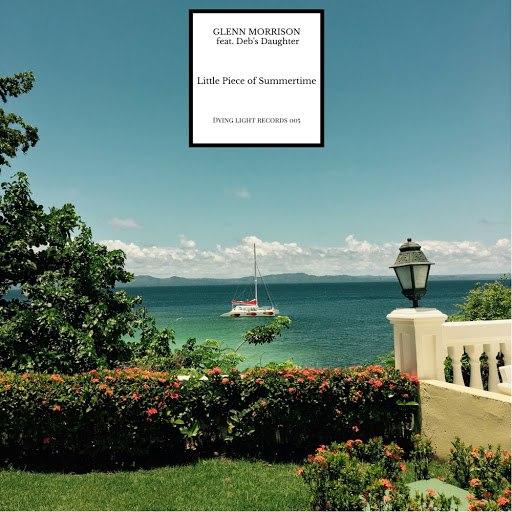 Glenn Morrison альбом Little Piece Of Summertime