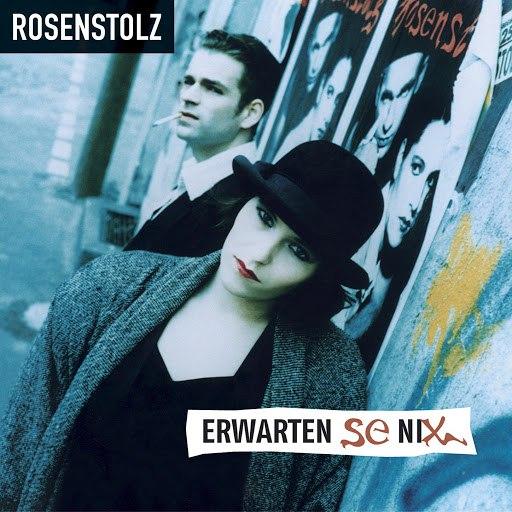 Rosenstolz альбом Erwarten Se Nix