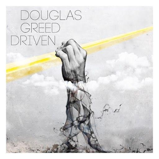 Альбом Douglas Greed Driven
