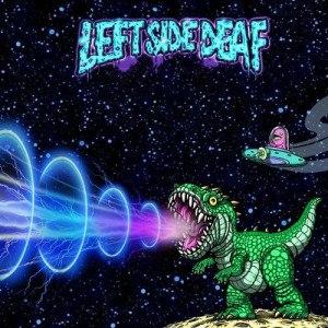 Left Side Deaf