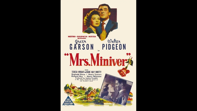 Mrs. Miniver (1942) Greer Garson, Walter Pidgeon, Teresa Wright