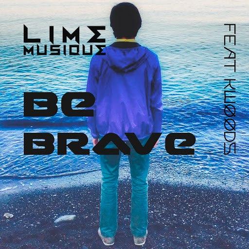 Lime альбом Be Brave