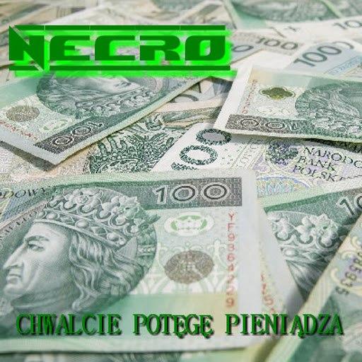 Necro альбом Chwalcie potęgę pieniądza