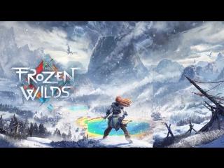 Зима близко   Horizon Zero Dawn: The Frozen Wilds