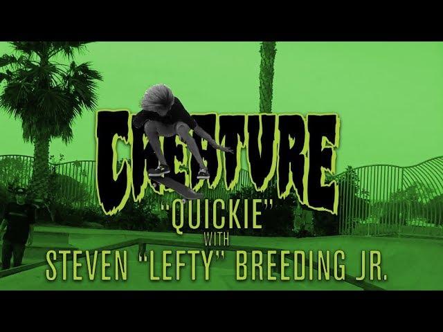 Creature Quickie: Steven