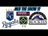 MLB The Show 17 Early Preview Colorado Rockies Vs Kansas City Royals @ Kauffman Stadium 82217