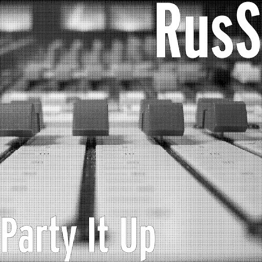 Russ альбом Party It Up