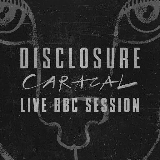 Disclosure альбом Caracal Live BBC Session