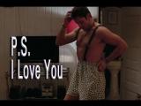 Семейный стриптиз (P.S. Я люблю тебя (P.S. I Love You) 2007 Ричард ЛаГравенес)