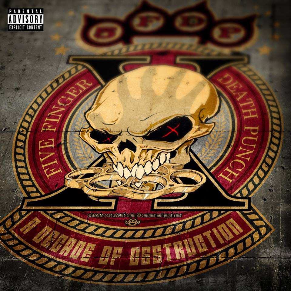 Five Finger Death Punch - A Decade Of Destruction (2017)