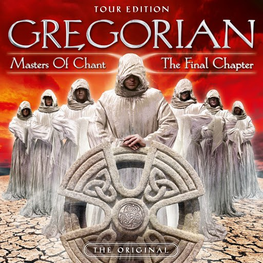 Gregorian альбом Masters of Chant X: The Final Chapter (Tour Edition)