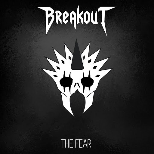 BreakOut альбом The Fear