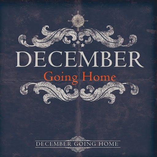 December альбом Going Home