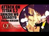 Attack on Titan (Season 2 Opening) (Italian Version) Matteo Leonetti
