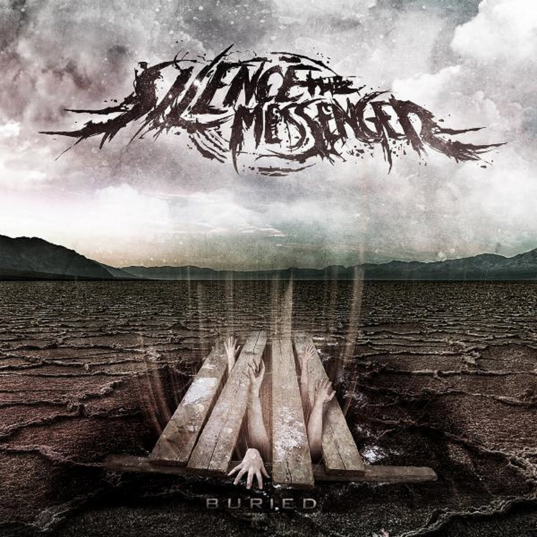 Silence the Messenger - Buried [EP] (2011)