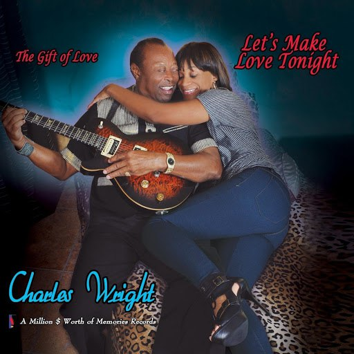 Charles Wright альбом Lets Make Love Tonight