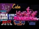 34 e festival du Folklore de Saint Ghislain Cuba HD