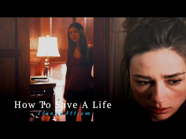 ElenaAllison | How To Save A Life (Crossover)