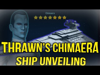 Grand Admiral Thrawn's Chimaera Gameplay Unveiling!  | Star Wars: Galaxy of Heroes