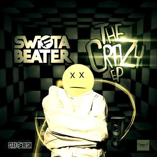 Swifta Beater альбом The Crazy EP