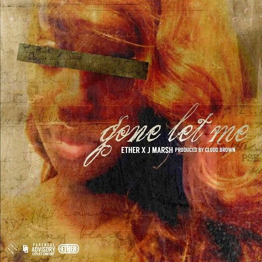 Ether альбом Gone Let Me