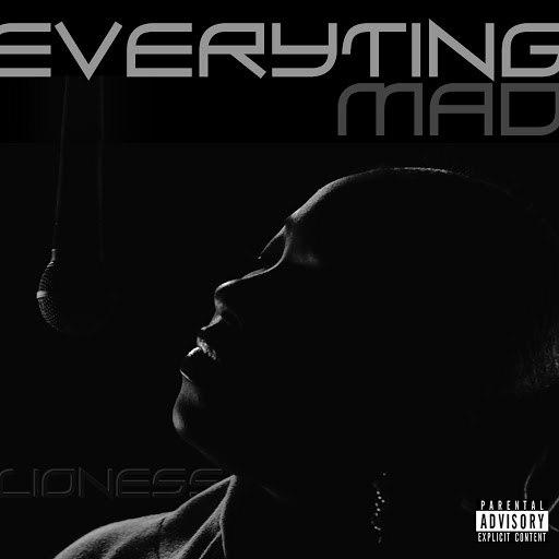 Lioness альбом Everyting Mad