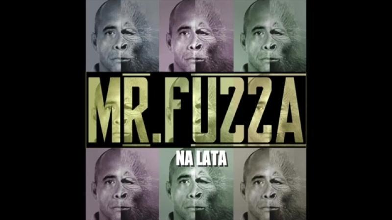 Mr Fuzza Chapa Quente.mp4