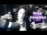 AE transition: Skew