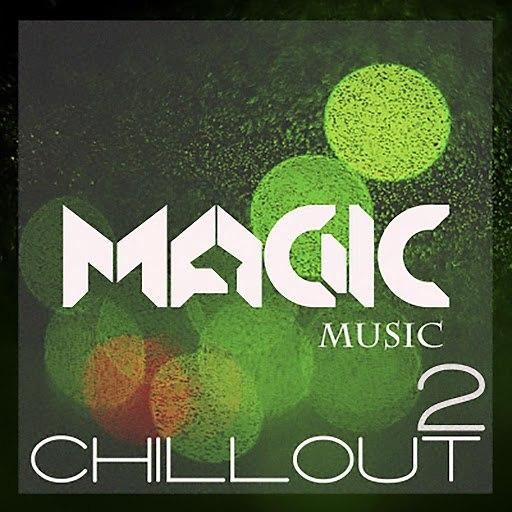 Solarsoul альбом Magic Music - Chillout, Vol. 2