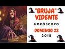 HORÓSCOPO DÍA DOMINGO 22 DE ABRIL 2018 BRUJA VIDENTE