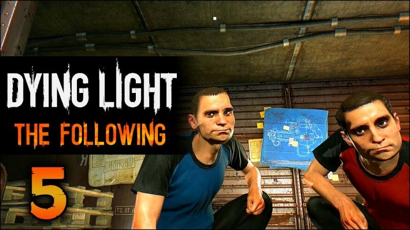 Прохождение Dying Light: The Following - Часть 5 [Великое ограбление поезда]