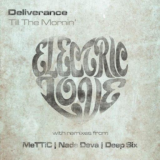 Deliverance альбом Till The Mornin'