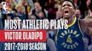 Victor Oladipo's Most Athletic Plays This Season #NBANews #NBA #Pacers #VictorOladipo